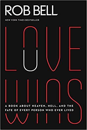 Love Wins, Rob Bell