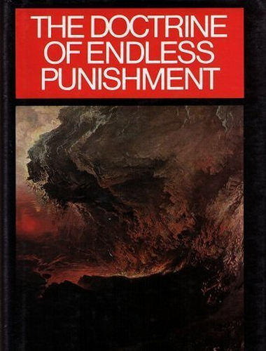 The Doctrine of Endless Punishment, W. T. Shedd