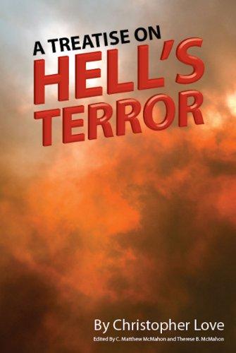 A Treatise on Hells Terror, Christopher Love