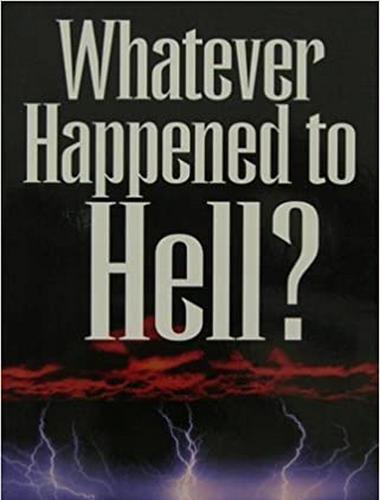 Whatever Happened to Hell? John Blanchard