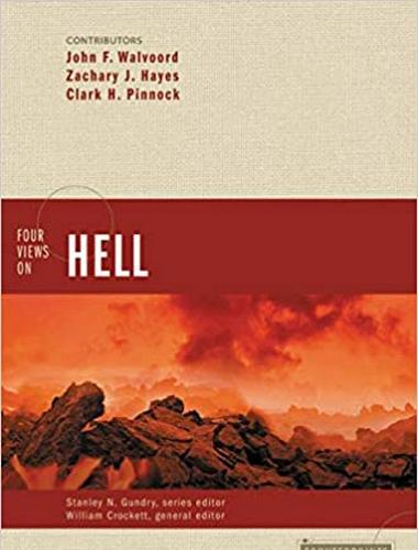 Four Views on Hell 1st Edition, William Crockett