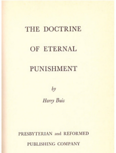 The Doctrine of Eternal Punishment, Harry Buis